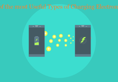 3 of the most Useful Types of Charging Electronics