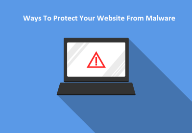 Ways to Protect Your Website From Malware