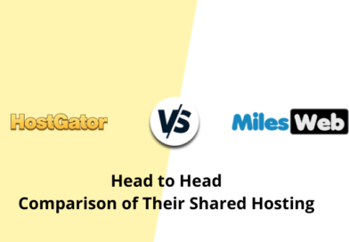 MilesWeb vs Hostgator – Head to Head Comparison of Their Shared Hosting